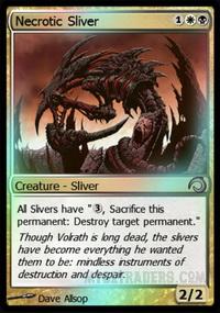 Necrotic Sliver