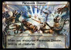 Planewide Disaster
